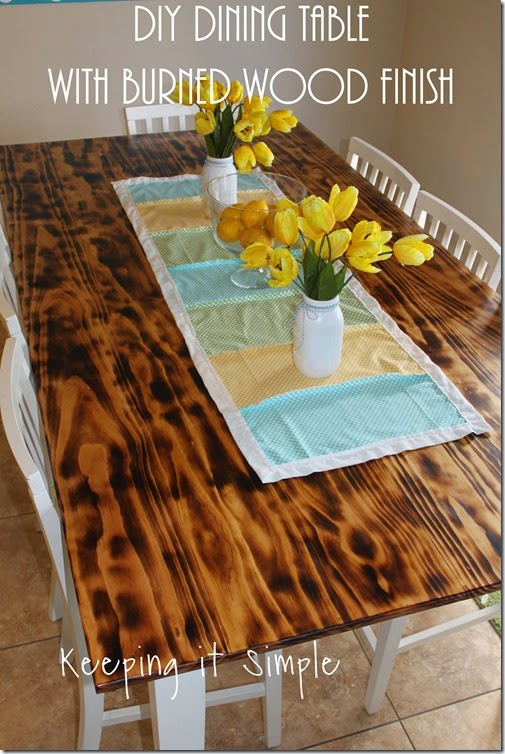 Diy Dining Table With Burned Wood Finish Bernzomatic