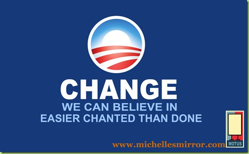 CHANGE EASIER CHANTED THAN DONE