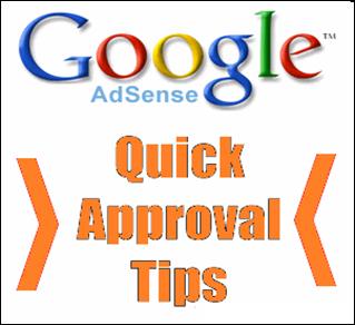 Tips to get Approval for Google AdSense