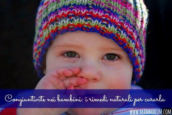 Congiuntivite nei bambini: i rimedi  naturali per curarla