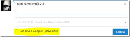 Kommentit voi esittää myös Google+ striimissä