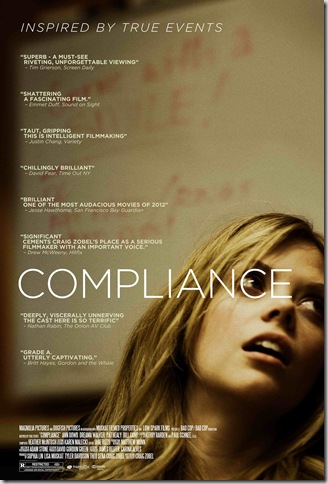 COMPLIANCE movie poster (Copyright by respective production studio and/or distributor. Intended for editorial use only.)