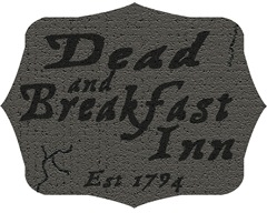 Dead and Breakfast Sign
