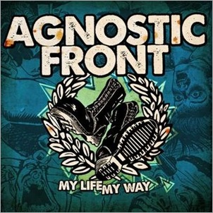 AgnosticFront_ MyLifeMyWay