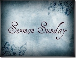 Sermon Sunday