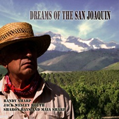 drams of the San Joaquin