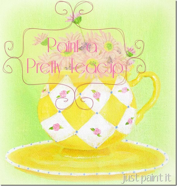 paint pretty teacup