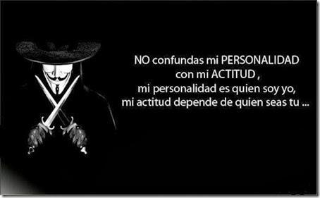 no-confundas-mi-personalidad-con-mi-actitud-mi-personalidad-es-quien-yo-soy-mi-actitud-depende-de-quien-seas-tu