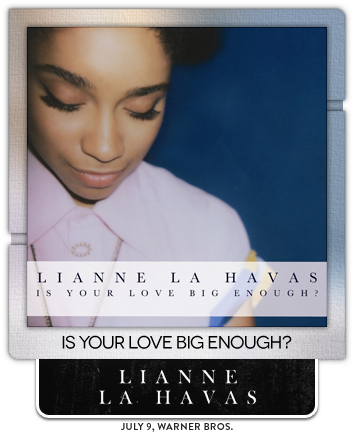 Is Your Love Big Enough? by Lianne La Havas