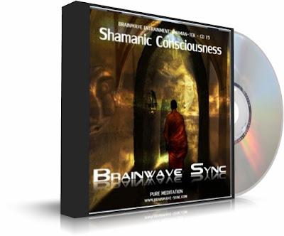 CONCIENCIA CHAMÁNICA (Shamanic Consciousness), Brainwave Sync [ Audio CD ] – Ondas cerebrales para la meditación, el sueño lúcido y exploración de la conciencia