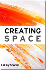 Creating-Space-by-Ed-Cyzewski