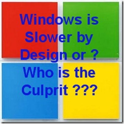 SlowerWindows
