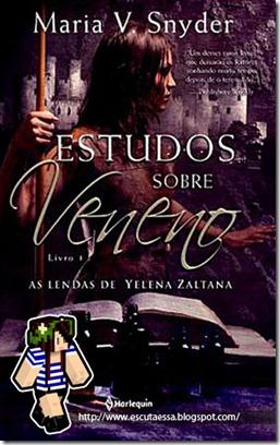 escuta essa Maria V. Snyder - Estudos sobre magia - As lendas de Yelena Zaltana