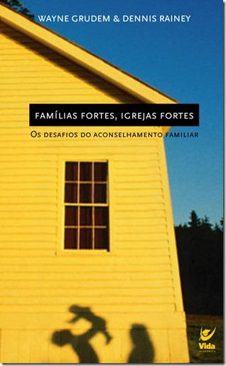 familias fortes igrejas fortes