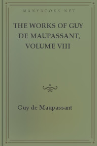 Cover of Guy De Maupassant's Book The Works Of Guy De Maupassant Vol Iii
