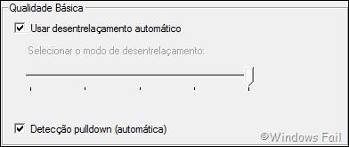 Marque a caixa Usar desentrelaçamento automático