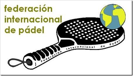 Dimite el Presidente de la FIP y España deja de pertenecer a la Federación Internacional de Pádel. Tiempos de cambio en el organismo.