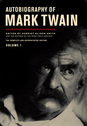 Autobiography_of_Mark_Twain_UCal_Pre[2]