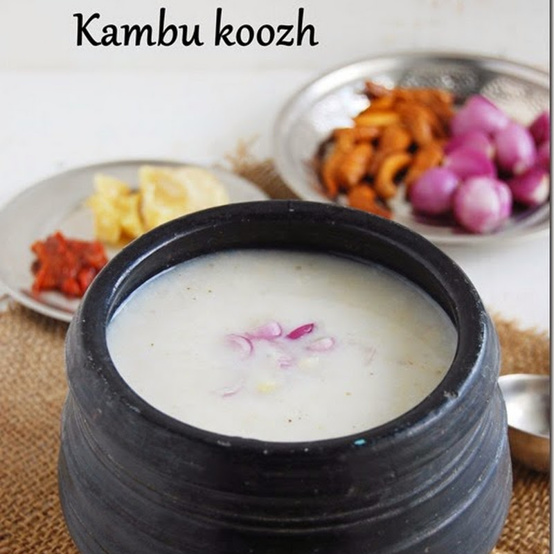 Kambu koozh / Pearl millet porridge/ Bajra porridge