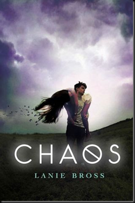 Chaos (Fates #2) by Lanie Bross