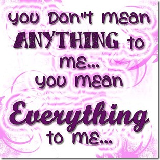 Everthing to Me