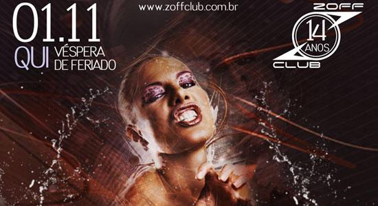 Zoff Club - Véspera de Feriado - Ladies Free