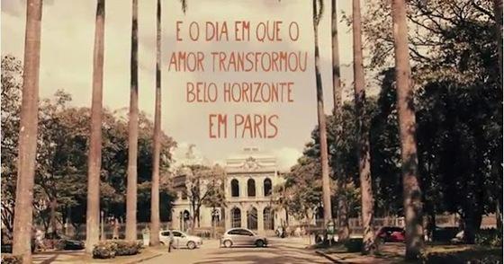 O dia em que o amor transformou Belo Horizonte em Paris