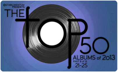 The Top 50 Albums of 2013, Part 8