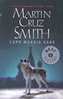 Lupo mangia cane - M. Cruz Smith