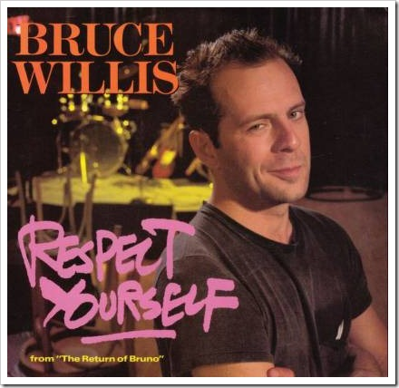 Bruce Willis - Respect Yourself