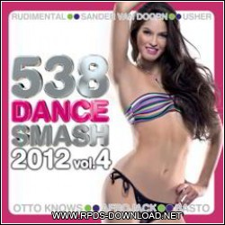 5036dd7c1f5cc Download 538 Dance Smash 2012 Vol 4