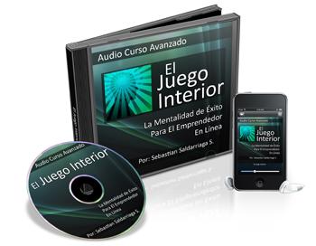 EL JUEGO INTERIOR, Sebastián Saldarriaga [ Audio Curso ] – La mentalidad como bastión fundamental del éxito del emprendedor