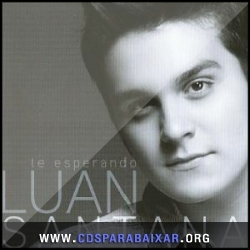 CD Luan Santana - Te Esperando (EP) (2013), Baixar Cds, Download, Cds Completos