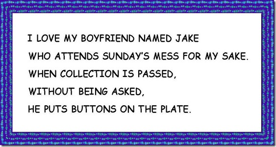I LOVE MY BOYFRIEND NAMED JAKE ....