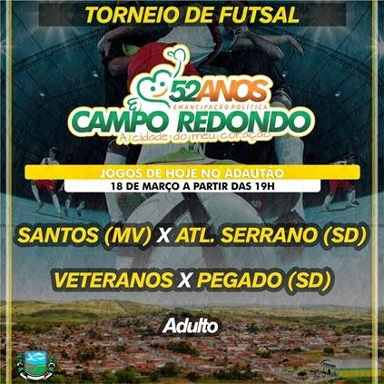 18.03 - Futsal - 52 anos Campo Redondo - VETERANOS - PEGADO - SANTOS - ATLETICO SERRANO