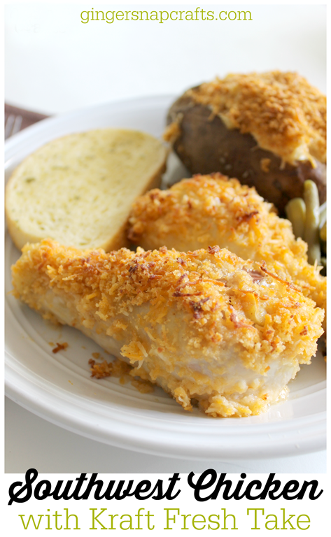 Southwest Chicken with Kraft Fresh Takes at GingerSnapCrafts.com #freshtakes #collectivebias #shop #