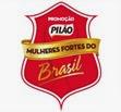 promocao pilao mulheres fortes do brasil