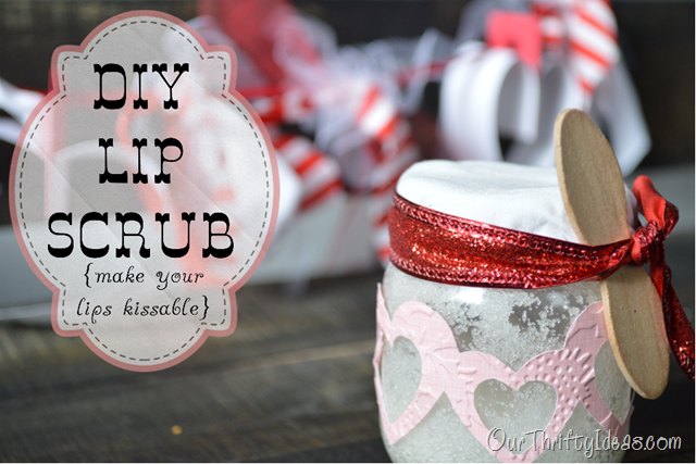 Our Thrifty Ideas: DIY Lip Scrub {For Kissable Lips}