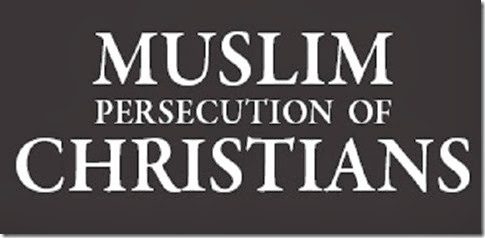 Muslims Persecute Christians banner
