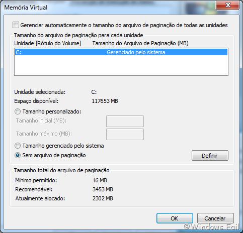 """Desmarque a caixa Gerenciar automaticamente o arquivo de paginação de todas as unidades, depois marque a caixa """"Sem arquivo de paginação"""" e clique em Ok."""