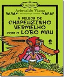 PELEJA CHAPEUZINHO LOBO MAU