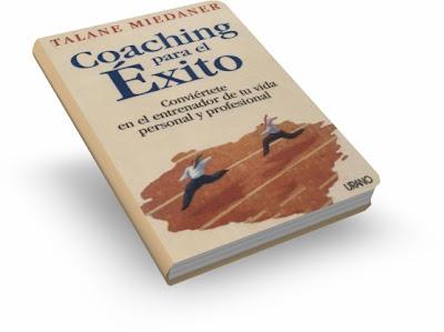COACHING PARA EL ÉXITO, Talane Miedaner [ Libro ] – Conviértete en el entrenador de tu vida personal y profesional