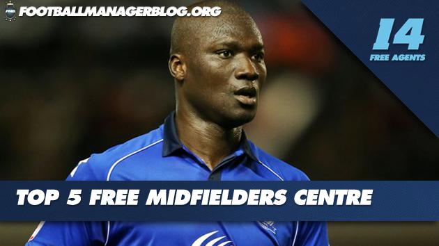 5 Best Free Midfielders Centre  FM 2014