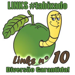 Links Bixados #10 - Bixo da Goiaba