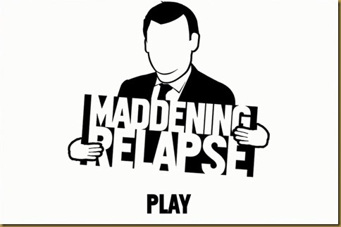 Maddening Relapseタイトル