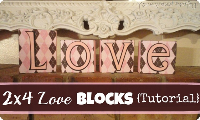 2x4 Love Blocks Tutorial