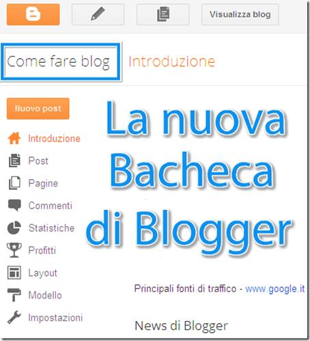 come fare blog la nuova bacheca blogger blogspot