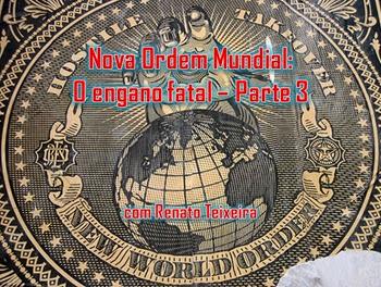 nova ordem mundial parte 3 - A Igreja Em Ação