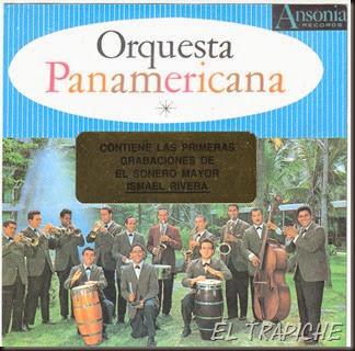 Orquesta Panamericana - Cantan Ismael Rivera,Manolin Mena,Chico Rivera (Front)