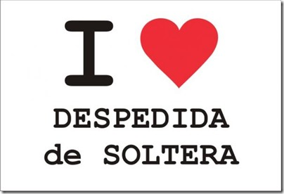 i-love-despedida-soltera